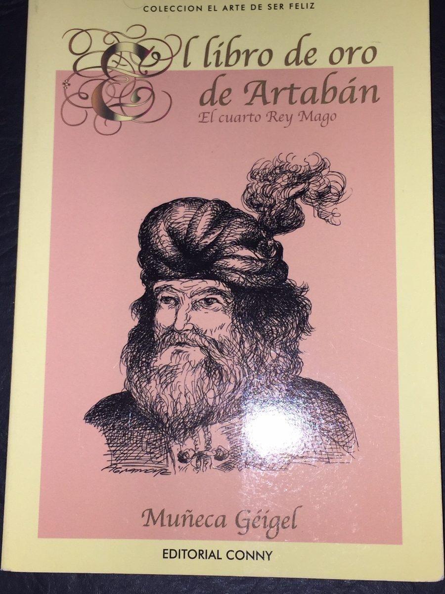 El Libro De Oro De Artaban El Cuarto Rey Mago - Geigel - $ 130,00 en ...
