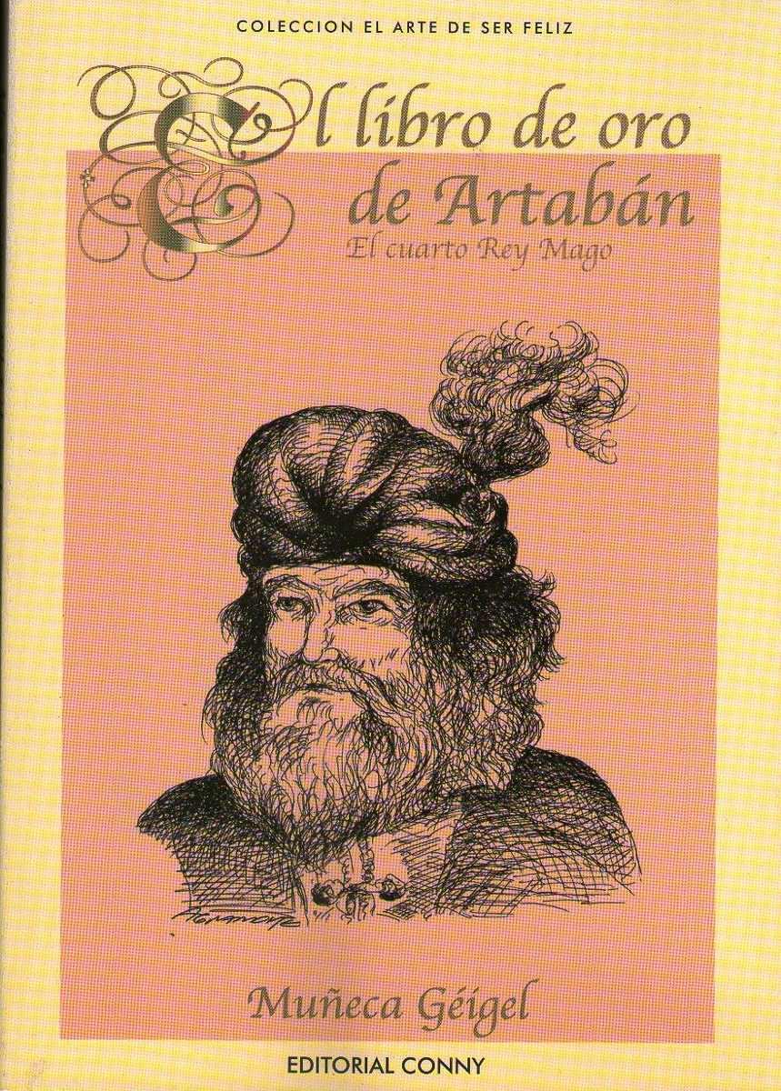 El Libro De Oro De Artaban El Cuarto Rey Mago Muñeca Geigel - $ 88 ...