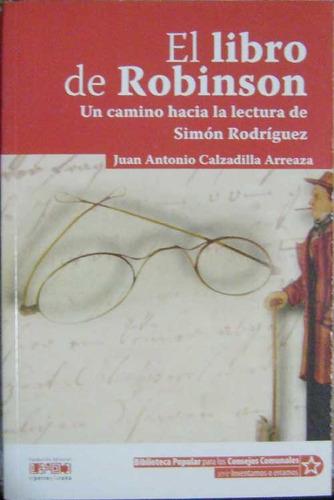 el libro de robinson - calzadilla arreaza, juan a. - 2007