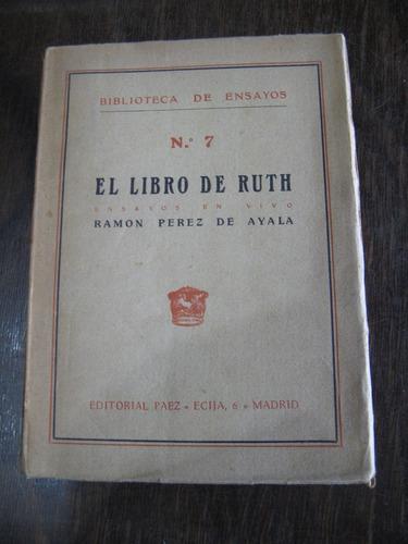 el libro de ruth. ramón pereda de ayala