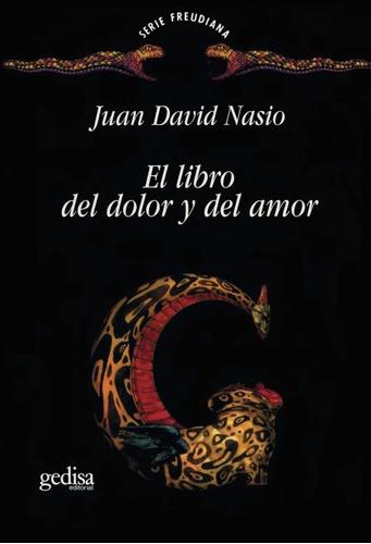 el libro del dolor y del amor, nasio, ed. gedisa