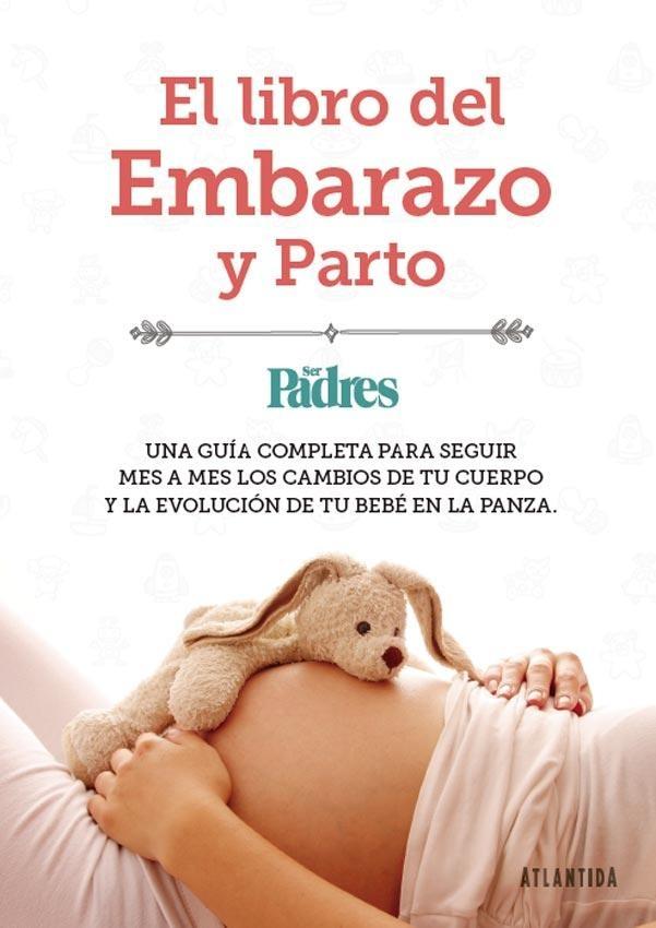 El Libro Del Embarazo Y Parto - Ser Padres - $ 210,00 en Mercado Libre