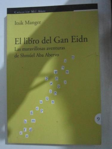 el libro del gan eidn - itsik manger - ed:mil años