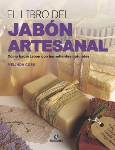 el libro del jab¿n artesanal(libro )