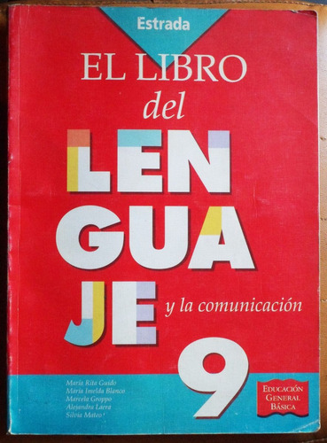 el libro del lenguaje 9 / editorial estrada