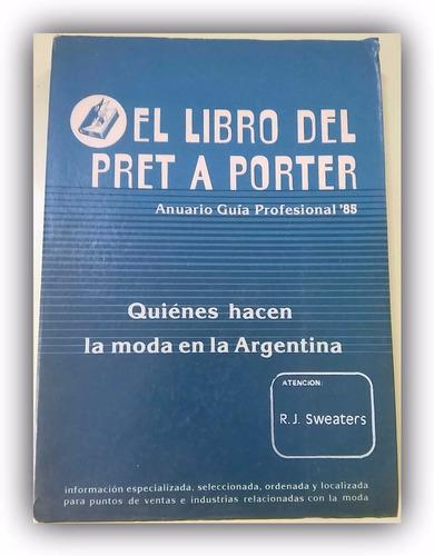 el libro del pret a porter guia profesional 85
