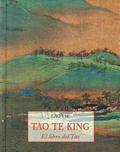 el libro del tao tao te king