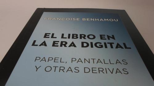 el libro en la era digital - francoise benhamou