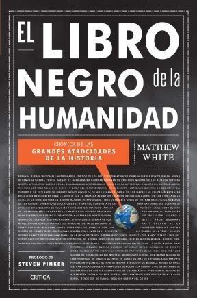 el libro negro de la humanidad. matthew white. crítica.