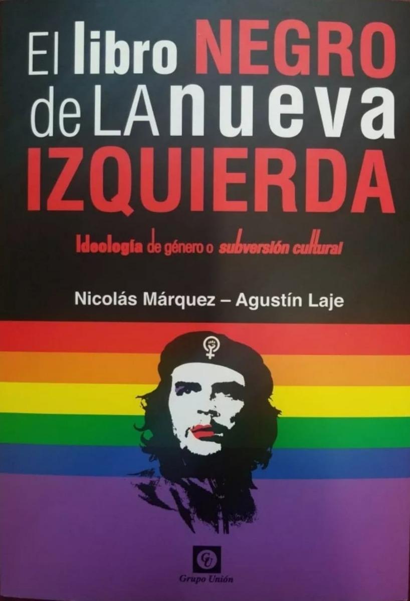 el libro negro de la nueva izquierda - n. márquez - a. laje. Cargando zoom.