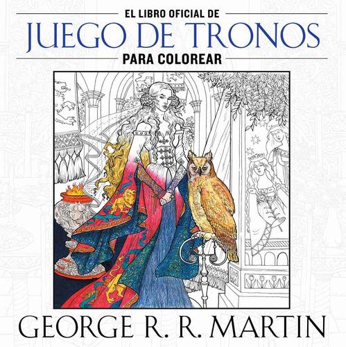 El Libro Oficial De Juego De Tronos Para Colorear Dhl - $ 259.00 en ...