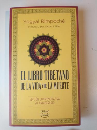 el libro tibetano de la vida y de la muerte sogyal rimpoché