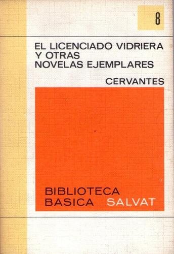 el licenciado vidriera y otras novelas ejemplares  cervantes