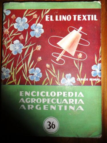 el lino textil. carlos remusi usado cultivo