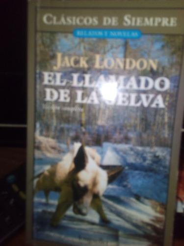 el llamado de la selva -jack london