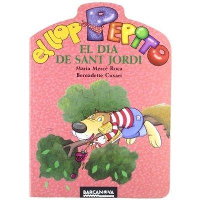 el llop pepito el dia de sant jordi (llibres in envío gratis