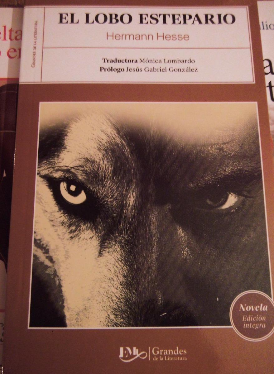 El Lobo Estepario Hermann Hesse - $ 160.00 en Mercado Libre