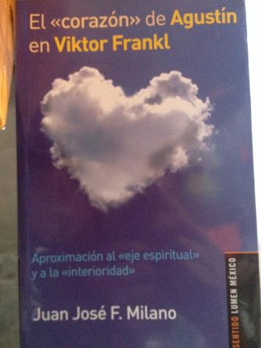 el <<corazón>> de agustin en viktor frankl
