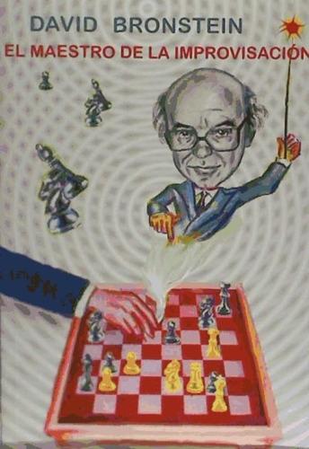 el maestro de la improvisacion(libro ajedrez)