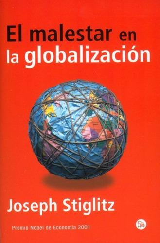 el malestar de la globalización de joseph e. stiglitz