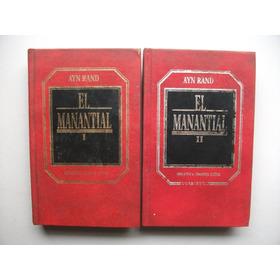 El Manantial - Ayn Rand - Dos Tomos / Tapa Dura
