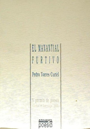 el manantial furtivo(libro poesía)