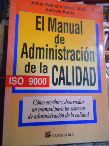 el manual de administración de la calidad. jenny waller,