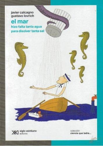 el mar - javier calcagno y gustavo lovrich