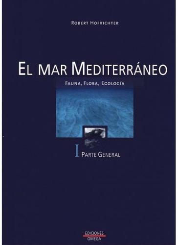 el mar mediterráneo - i(libro geografía de europa)