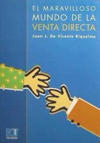 el maravilloso mundo de la venta directa(libro promoción y v