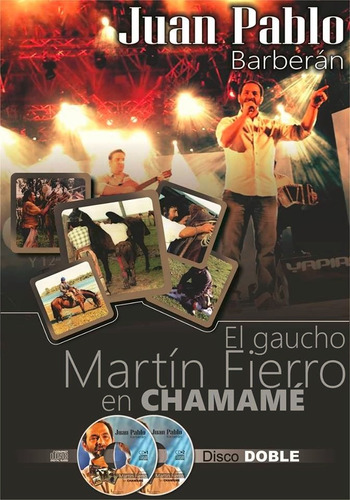 el martín fierro en chamamé- juan pablo barberán (cd doble)