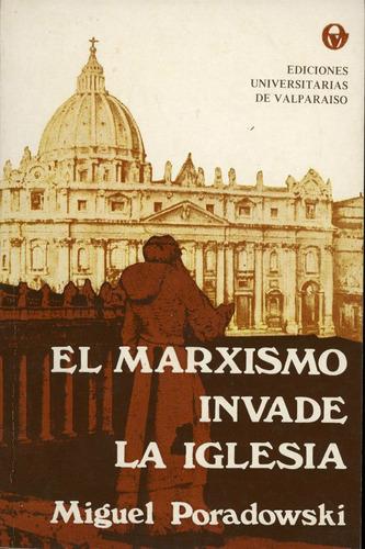 el marxismo invade la iglesia - miguel poradowski.