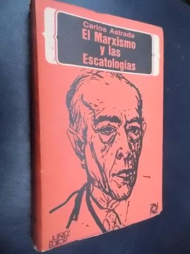 el marxismo y las escatologías - carlos astrada