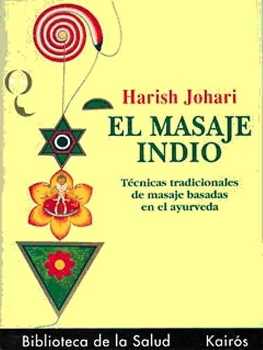 el masaje indio, harish johari, kairós