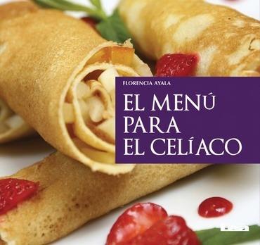 el menu para el celiaco - florencia ayala