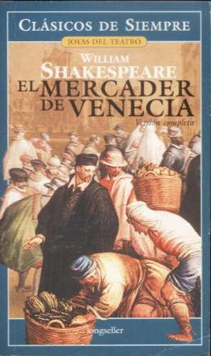 El mercader de venecia william shakespeare 260 02 en for El mercader de venecia