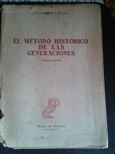 el método histórico de las generaciones julián marías