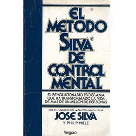 El Metodo Silva De Control Mental - Jose Silva