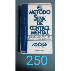 El Método Silva De Control Mental- José Silva Y Philip Miele