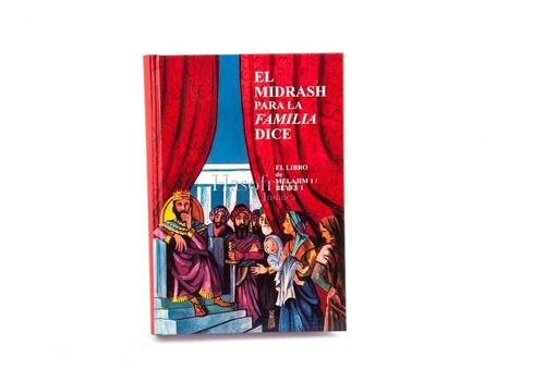 el midrash para la familia dice - libro melajim i