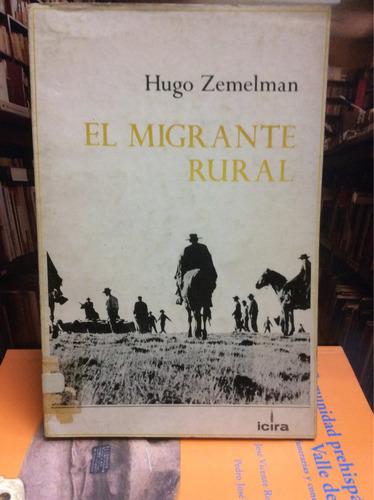 el migrante rural. hugo zemelman