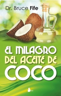 el milagro del aceite de coco - dr. bruce fife