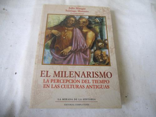 el milenarismo (julio mangas)