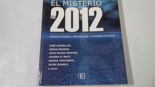 el misterio  2012 predicciones, profecias jose arguelles