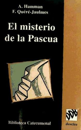 el misterio de la pascua(libro homilética)