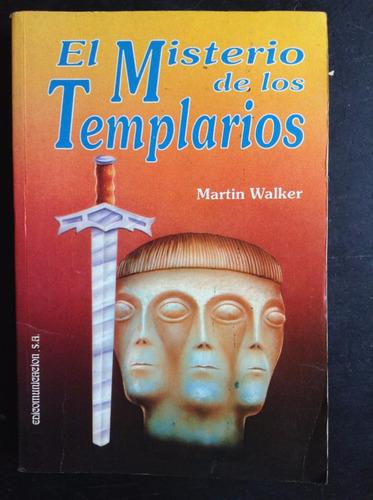 el misterio de los templarios martin walker edicomunicacione