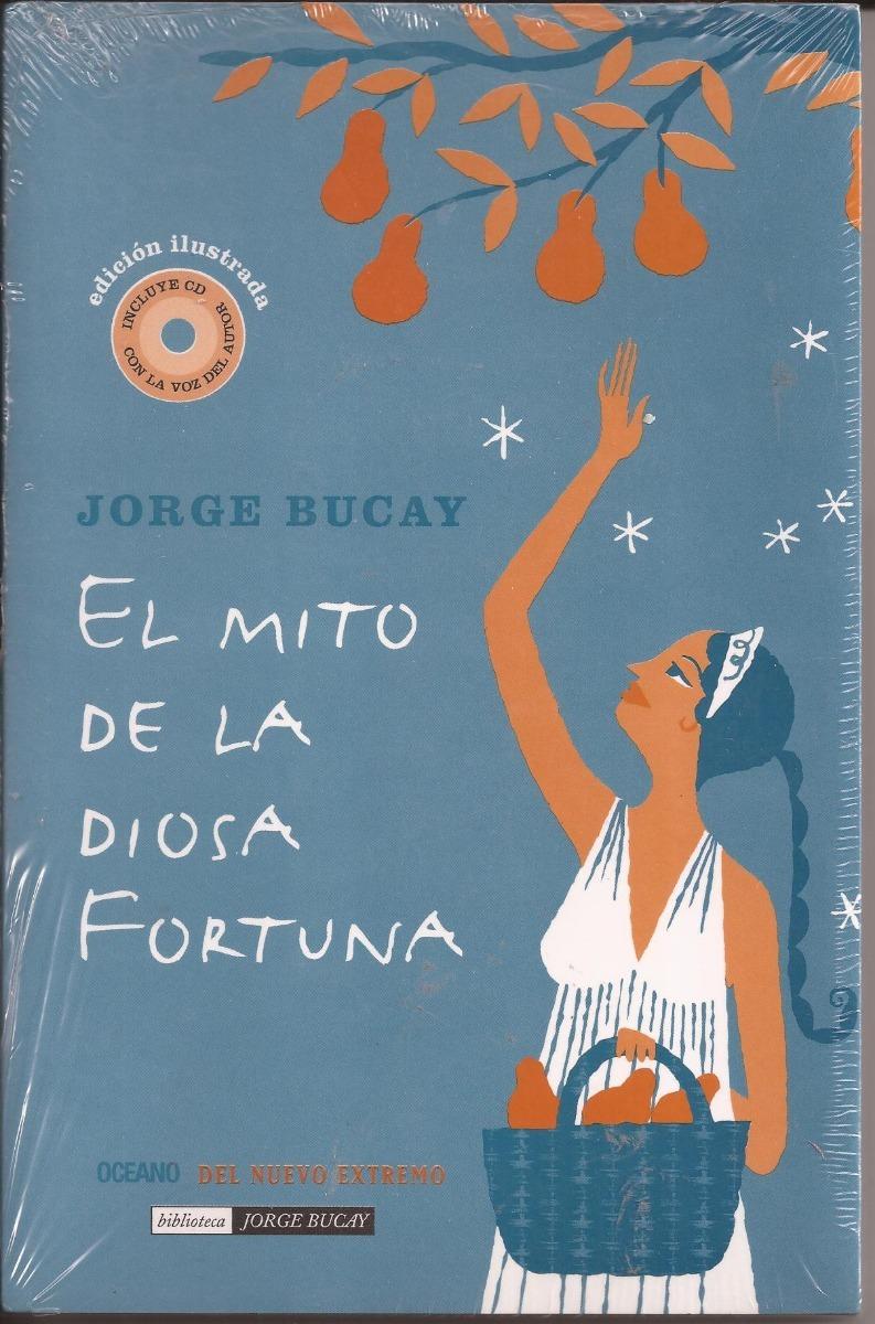 El Mito De La Diosa Fortuna Jorge Bucay Download