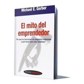 El Mito Del Emprendedor  Michael E. Gerber Pdf