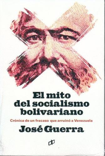 el mito del socialismo bolivariano