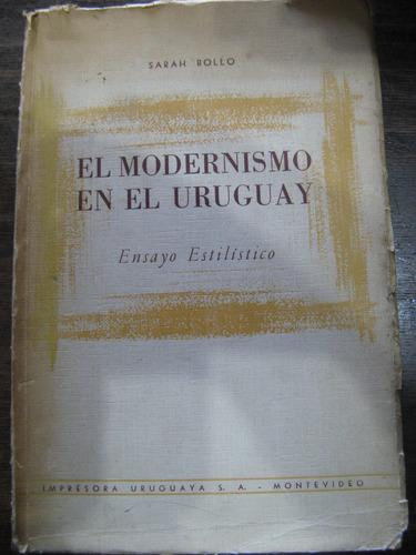 el modernismo en el uruguay. ensayo. sarah bollo